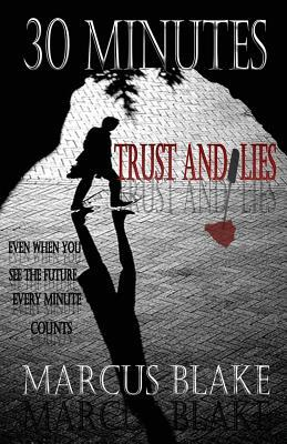 30 Minutes: Trust and Lies - Book 1