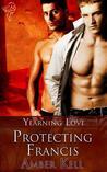 Protecting Francis (Yearning Love, #2)