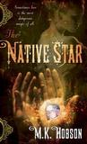 The Native Star (Veneficas Americana #1)