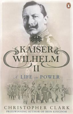 Kaiser Wilhelm II: A Life in Power(Profiles in Power) EPUB