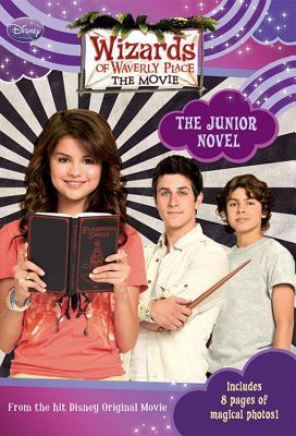 Wizards of Waverly Place: The Movie The Junior Novel