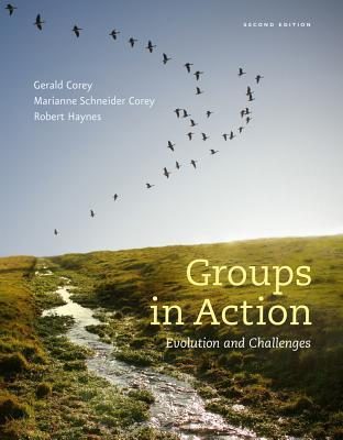 Groups in Action: Evolution and Challenges (with Counseling Coursemate with eBook Printed Access Card and DVD)