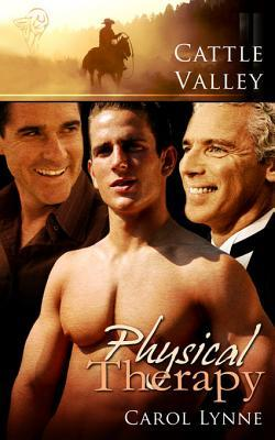 Flashback Friday Book Review: Physical Therapy (Cattle Valley #5) by Carol Lynne