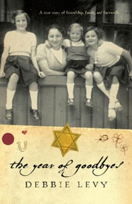 The Year of Goodbyes by Debbie Levy