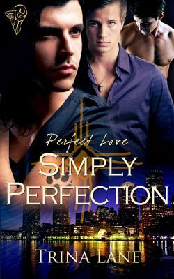 Simply Perfection by Trina Lane