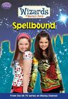 Spellbound (Wizards of Waverly Place, #4)