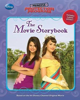 Princess Protection Program: The Movie Storybook