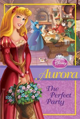 Disney Princess - Aurora: The Perfect Party