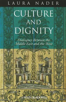 Culture and Dignity: Dialogues Between the Middle East and the West
