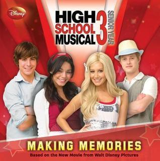 High School Musical 3: Making Memories