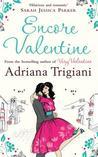 Encore Valentine by Adriana Trigiani