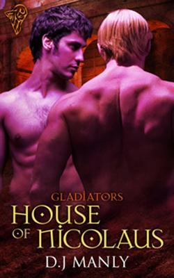 House of Nicolaus (Gladiators, #3)