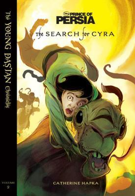 The Search for Cyra (The Young Dastan Chronicles, #2)