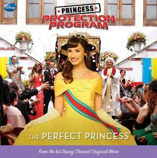 The Perfect Princess (Princess Protection Program, #2)