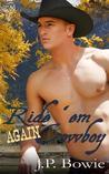 Ride 'Em Again Cowboy (Ride 'Em, #2)