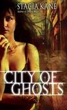 City of Ghosts (Downside Ghosts, #3)