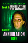 ANNIHILATION BOOK 1 UTTER DESTRUCTION & BOOK 2 ANNIHILATION HOPE