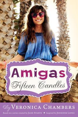 Fifteen Candles (Amigas, #1)