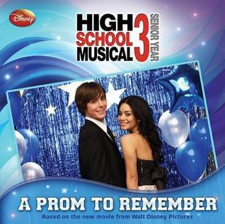 High School Musical 3: A Prom to Remember