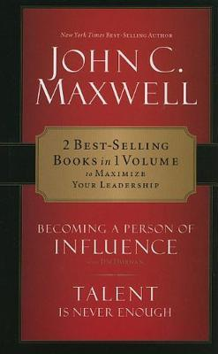 Maxwell 2-In-1 Becoming a Person of Influence & Talent Is Never Enough