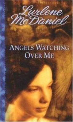 Ebook Angels Watching Over Me by Lurlene McDaniel read!