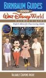 Birnbaum's Walt Disney World Without Kids 2009