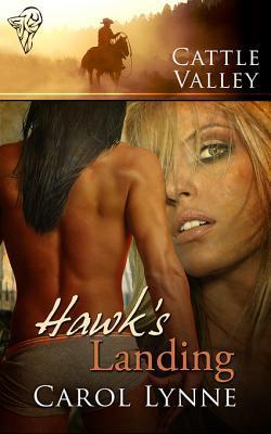 Hawk's Landing (Cattle Valley, #23)