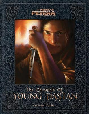 Prince of Persia (The Chronicles of Young Dastan, #0)
