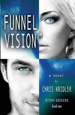Funnel Vision by Chris Kridler