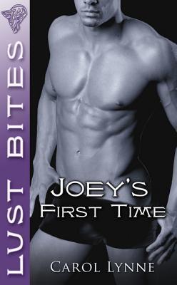 Joey's First Time by Carol Lynne
