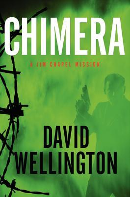Chimera: A Jim Chapel Mission (Jim Chapel, #1)