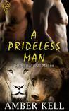 A Prideless Man (Supernatural Mates #3)