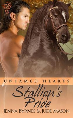 Stallion's Pride (Untamed Hearts, #4)