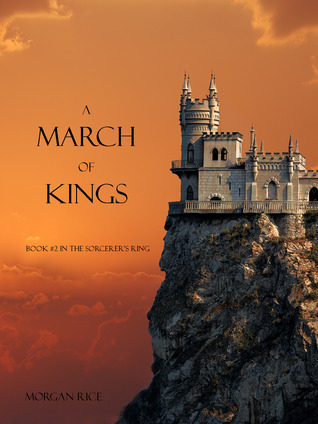 A March of Kings (The Sorcerer's Ring, #2)