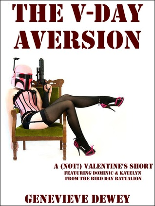 The V-Day Aversion (Dom and Kate 2)