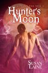 Hunter's Moon (Lifting the Veil #3)