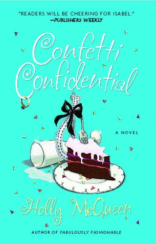 Confetti Confidential by Holly McQueen