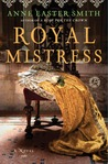 Royal Mistress by Anne Easter Smith