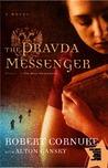 Pravda Messenger by Robert Cornuke
