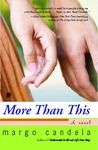 More Than This: A Novel