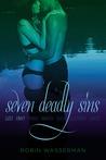 Seven Deadly Sins Vol. 1: Lust; Envy