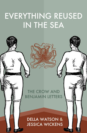 Everything Reused in the Sea: The Crow & Benjamin Letters