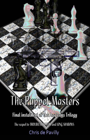 The Puppet-Masters (Assassins Trilogy, #3)