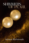 Shimmers of Pearl (Pearl, #3)