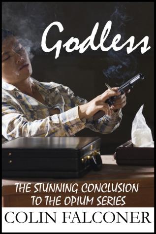 Godless (Opium #5)
