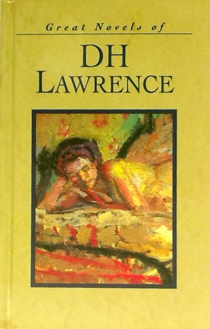 Great Novels of D.H. Lawrence: The Rainbow & Lady Chatterley's Lover