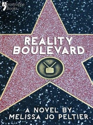 Reality Boulevard by Melissa Jo Peltier