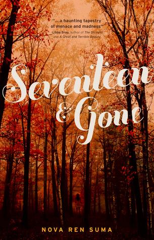 Seventeen & Gone by Nova Ren Suma