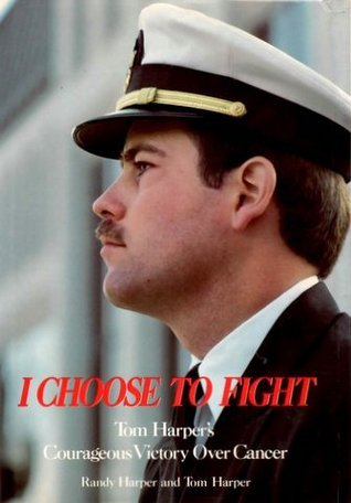 I Choose to Fight by Randy Harper