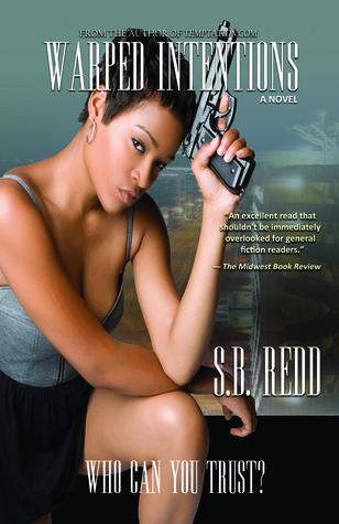 Warped Intentions by S.B. Redd